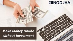 Make Money Online, earn Money Online, earn Money Online in India